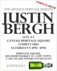 Grolsch brings you the Justin Bergh Band who will be performing as usual this Saturday in the courtyard at HQ/Caveau in town
